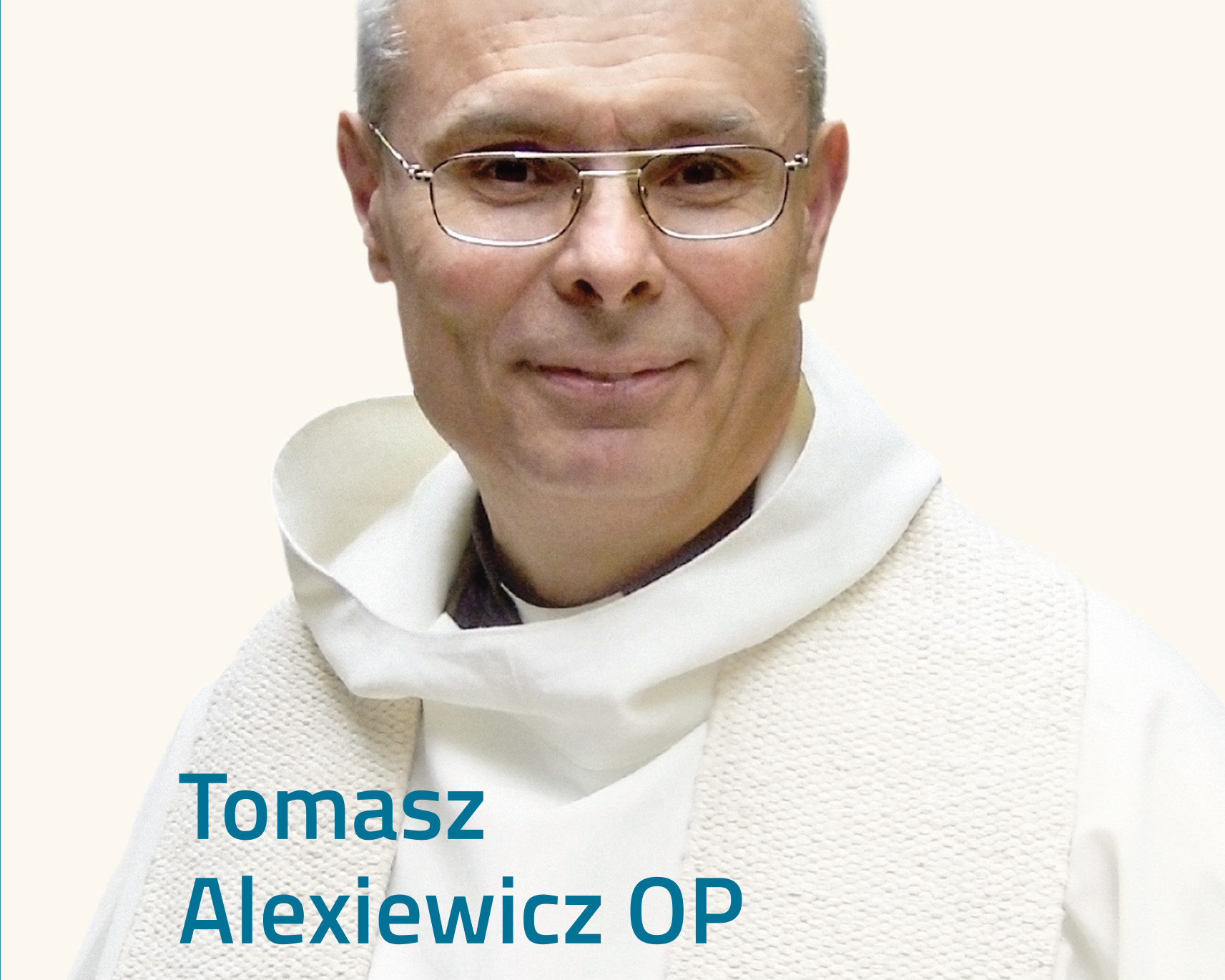 T. Alexiewicz OP, IDŹCIE, JESTEŚCIE POSŁANI